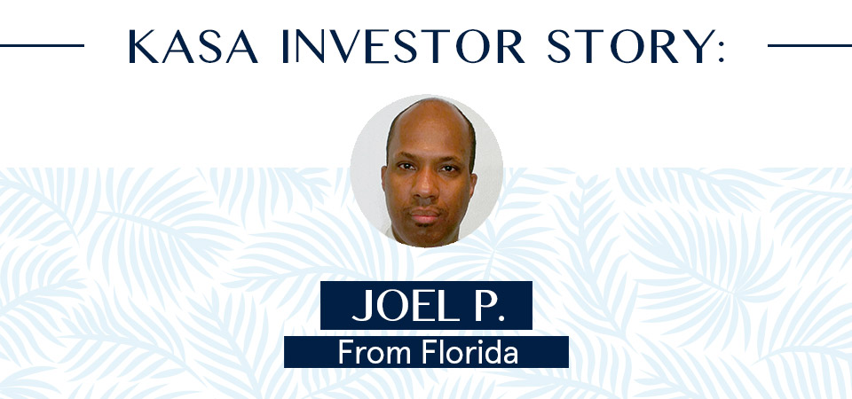 KASA Investor Story: Joel P.
