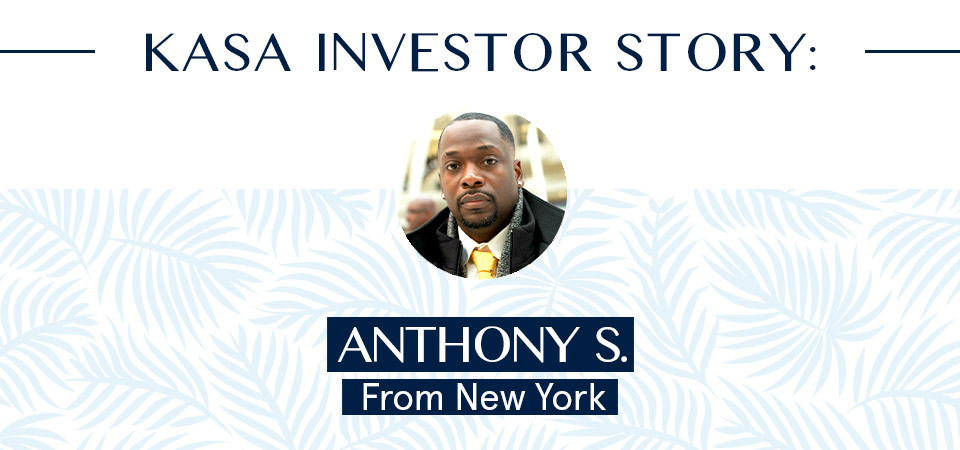 KASA Shareholder Story: Anthony S. from New York