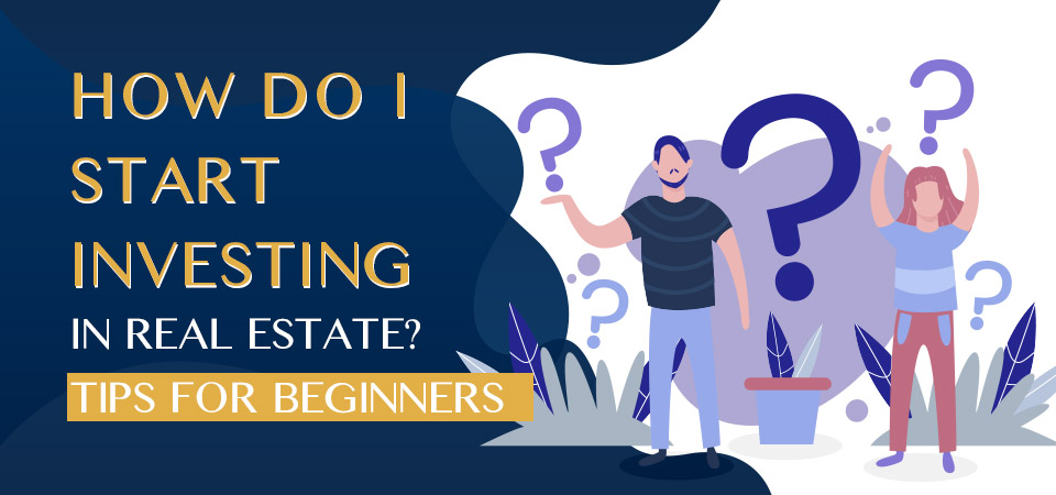 Real Estate Investing for Beginners - How Do I Really Start?
